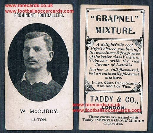 1908 Luton Town W. McCurdy on a Taddy card with footnote