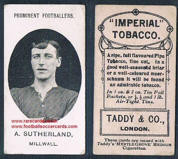 1908 Taddy 2nd series A Sutherland Millwall footnote tobacco card