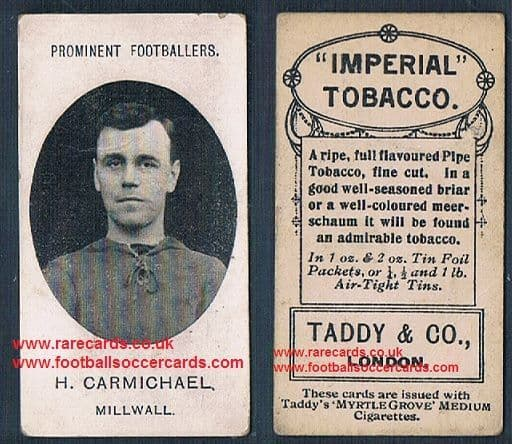 1908 Taddy 2nd series H Carmichael Millwall footnote tobacco card