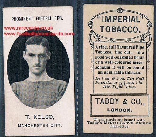 1908 Taddy 2nd series T Kelso Manchester City footnote tobacco card
