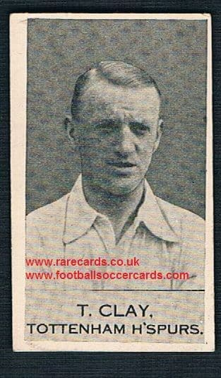 1920's Clarnico Poppleton chocolates card of Tommy Clay of Spurs