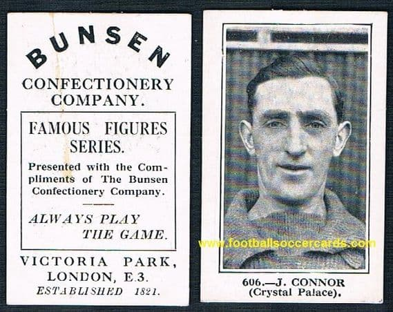 1922 J Connor Crystal Palace Bunsen black series 606 football card of the highest order, top rarity!