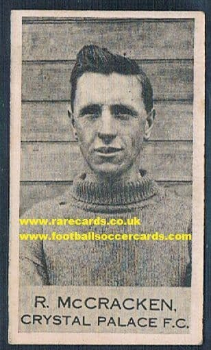 1923 Robert Roy McCracken cousin of Billy, Northern Ireland Crystal Palace CLARNICO chocolates card