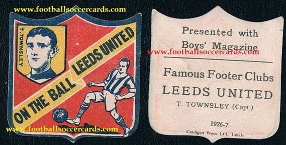 1926 Tom Townsley Falkirk Leeds United Scotland Boys Mag shield card Famous Footer Clubs 1926-7