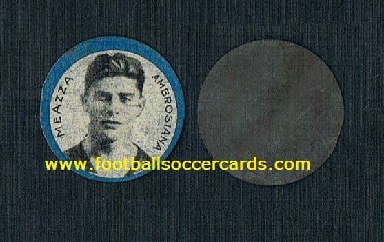 1930 Meazza metal disc trade card issued in Italy Ambrosiana Inter,  S/p £1k