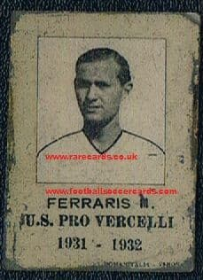1931 WC38 -winner rookie! Pietro Ferraris II rare ROOKIE celluloid card from his Pro Vercelli days