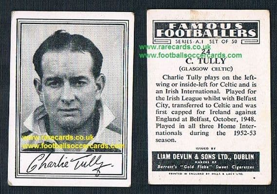 1952 Liam Devlin Ireland Series A1 #24 Charlie Tully Glasgow Celtic