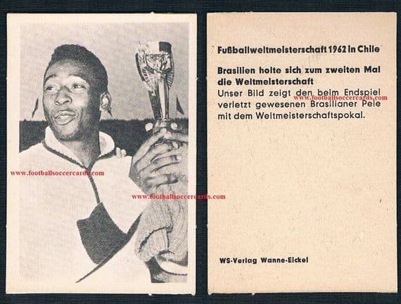 1962 WS Verlag beautiful almost perfect near mint Pele World Cup card no obvious faults