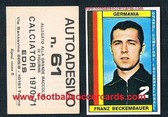 1970 Beckenbauer RARITY with backing paper by Edis only sold in Italy