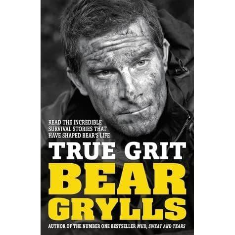Bear Grylls True Grit - Book